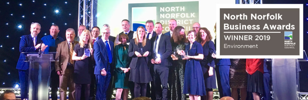 Breaking News! We won the Environment Award at the North Norfolk Business Awards 2019 Read all about it here