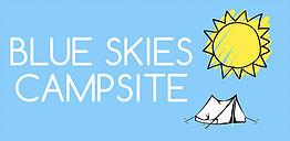 Blue Skies Campsite